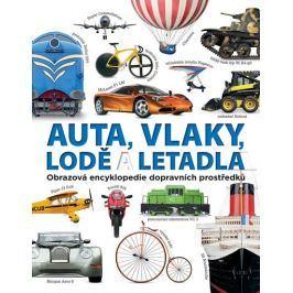 Auta, vlaky, lodě a letadla - Obrazová encyklopedie dopravních prostředků