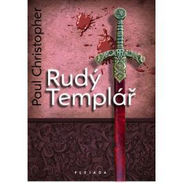 Christopher Paul: Rudý Templář