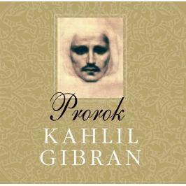 Gibran Kahlil: Prorok