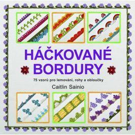 Sainio Caitlin: Háčkované bordury - 75 vzorů pro lemování, rohy a obloučky