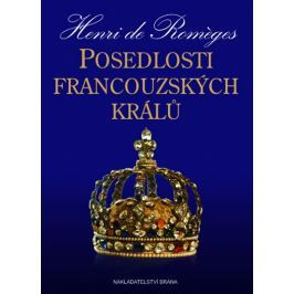 de Roméges Henri: Posedlosti francouzských králů