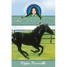 Funnell Pippa: Solo-na stupních vítězů - - Příběhy copaté Tilly 6