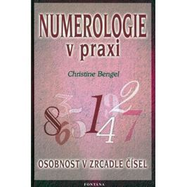 Bengel Christine: Numerologie v praxi