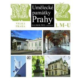 Prix Dalibor: Umělecké památky Prahy - Velká Praha M-Ž