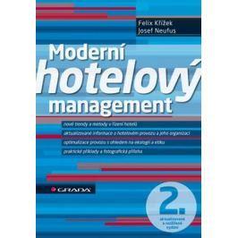Křížek Felix, Neufus Josef: Moderní hotelový management