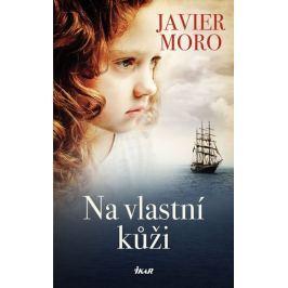 Moro Javier: Na vlastní kůži