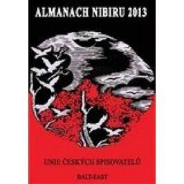 kolektiv autorů: Almanach Nibiru 2013 - Znovu po konci světa