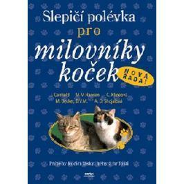 kolektiv: Slepičí polévka pro milovníky koček-nová řada