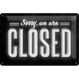 Postershop Plechová cedule 20x30 cm Sorry, we are Closed