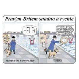 Ford Martin, Legon Peter: Pravým Britem snadno a rychle