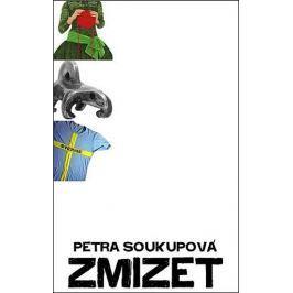 Soukupová Petra: Zmizet - 2. vydání