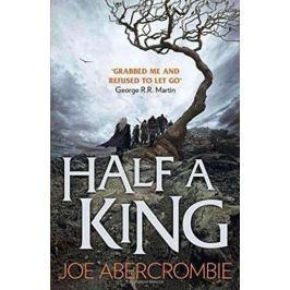 Abercrombie Joe: Half a King (Shattered Sea, Book 1)