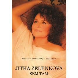 Zelenková Jitka: Jitka Zelenková - Sem tam