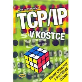 Pužmanová R.: TCP/IP v kostce