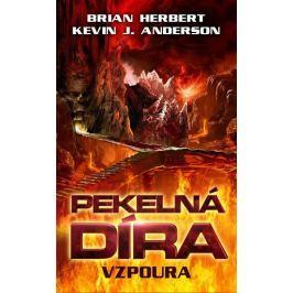Herbert Brian, Anderson Kevin J.,: Pekelná díra - Vzpoura