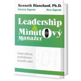 Blanchard Ken: Leadership a Minutový manažer