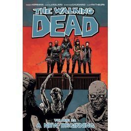 Kirkman Robert, Adlard Charlie, Rathburn: Živí mrtví 22 - Nový začátek