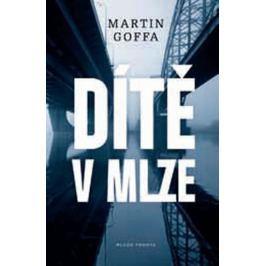 Goffa Martin: Dítě v mlze