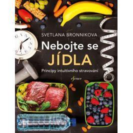 Bronnikova Svetlana: Nebojte se jídla