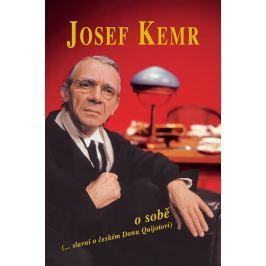 Kemr Josef: Josef Kemr o sobě