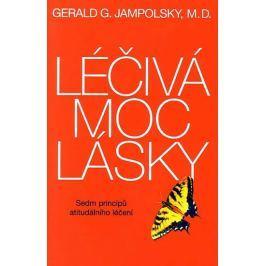 Jampolsky Gerald G.: Léčivá moc lásky - Sedm principů atitudálního léčení
