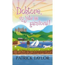 Taylor Patrick: Doktore, vy jste se zamiloval!