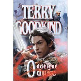 Goodkind Terry: Meč pravdy 14 - Oddělené duše