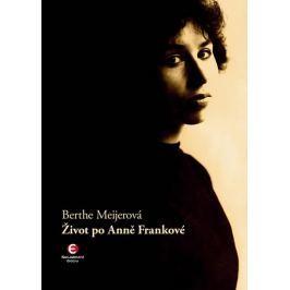 Meijerová Berthe: Život po Anně Frankové