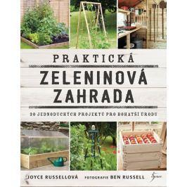 Russellová Joyce: Praktická zeleninová zahrada