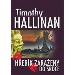 Hallinan Timothy: Hřebík zaražený do srdce