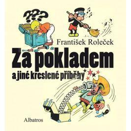 Roleček František: Za pokladem a jiné kreslené příběhy