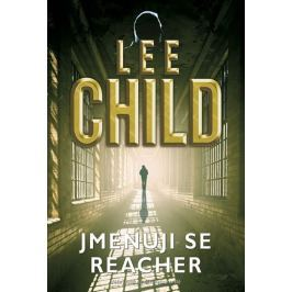 Child Lee: Jmenuji se Reacher