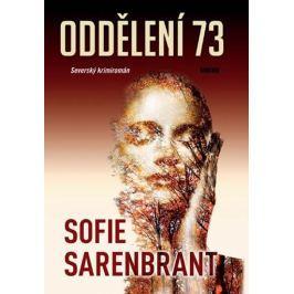 Sarenbrant Sofie: Oddělení 73