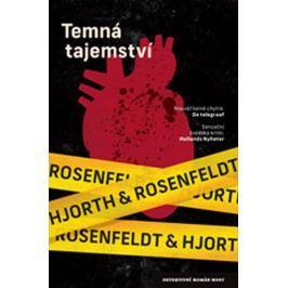 Hjorth Michael, Rosenfeldt Hans,: Temná tajemství