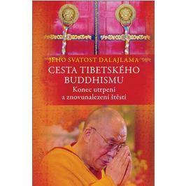 Jeho Svatost dalajlama: Cesta tibetského buddhismu - Konec utrpení a znovunalezení štěstí