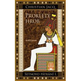Jacq Christian: Prokletý hrob