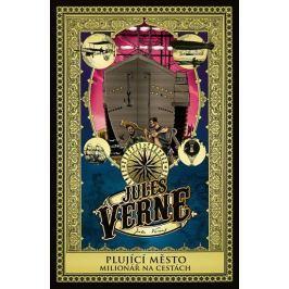 Verne Jules: Plující město a  Milionář na cestách