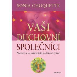 Choquette Sonia: Vaši duchovní společníci