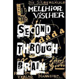 Vischer Melchior: Second through Brain