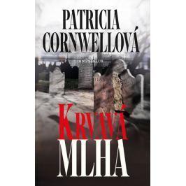 Cornwellová Patricia: Krvavá mlha