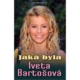 Morávková Jana: Jaká byla Iveta Bartošová