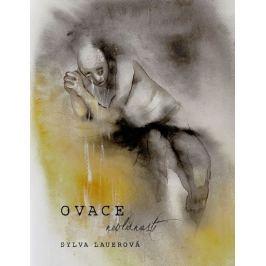 Lauerová Sylva: Ovace nevlídnosti