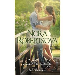Robertsová Nora: Láska nikdy nerezaví