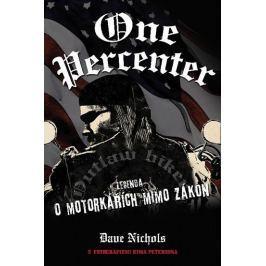Dave Nichols: One Percenter - Legenda o motorkářích mimo zákon