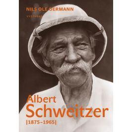 Oermann Nils Ole: Albert Schweitzer (1875-1965)