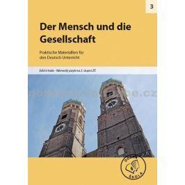kolektiv autorů: Der mensch und die gesellschaft