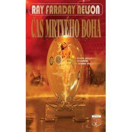 Nelson Ray Faraday: Čas mrtvého boha
