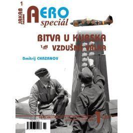 Chazanov Dmitrij: AEROspeciál 1 - Bitva u Kurska 1 - Vzdušná válka