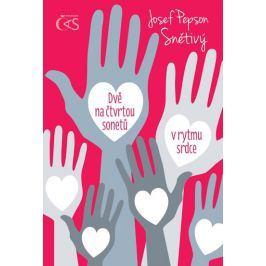 Snětivý Josef Pepson: Dvě na čtvrtou sonetů v rytmu srdce