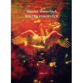 Maeterlinck Maurice: Poklad pokorných